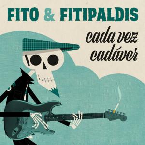 Album Cada vez cadáver from Fito y Fitipaldis