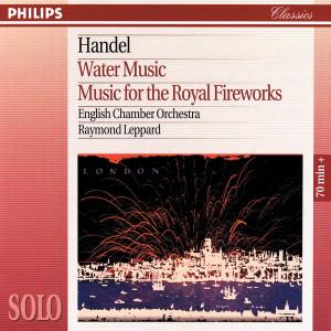 Raymond Leppard的專輯Handel: Water Music/Music for the Royal Fireworks