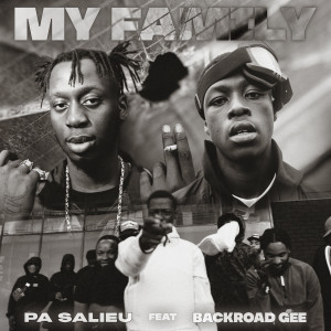 Album My Family (feat. BackRoad Gee) (Explicit) from Pa Salieu
