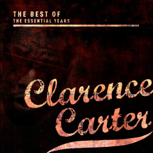 Album Best of the Essential Years: Clarence Carter from Clarence Carter