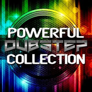 Album Powerful Dubstep Collection from Various Artists