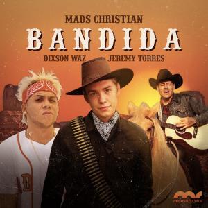 Album Bandida (feat. Dixson Waz & Jeremy Torres) from Mads Christian
