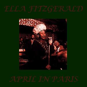 Ella Fitzgerald的專輯April in Paris
