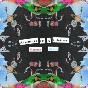 Coldplay的專輯Adventure of a Lifetime (Matoma Remix)