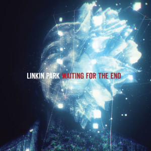 Album Waiting for the End from Linkin Park