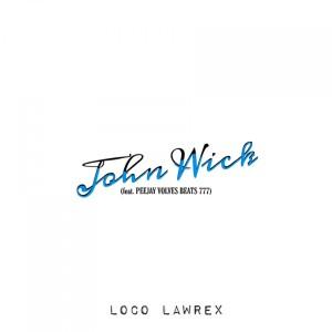 Album John Wick from Loco Lawrex