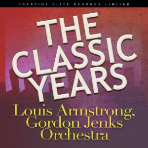 Album The Classic Years from Louis Armstrong