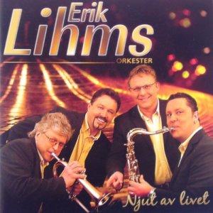 Erik Lihms Orkester的專輯Njut av livet
