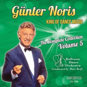 "Album Günter Noris ""King of Dance Music"" The Complete Collection Volume 5 from Günter Noris"