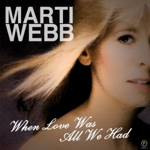 Album When Love Was All We Had from Marti Webb