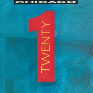 Chicago的專輯Twenty 1 (Expanded Edition)