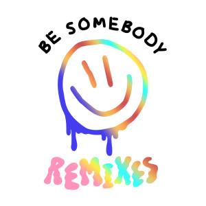 Be Somebody(Explicit) dari Dillon Francis