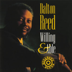 Album Willing & Able from Dalton Reed