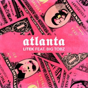 Album Atlanta (feat. Big Tobz) from LiTeK