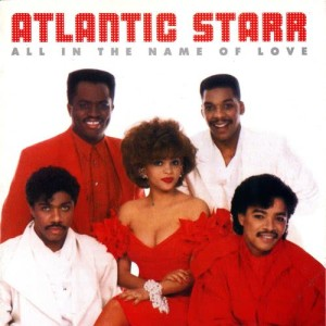 Album All In The Name Of Love from Atlantic Starr