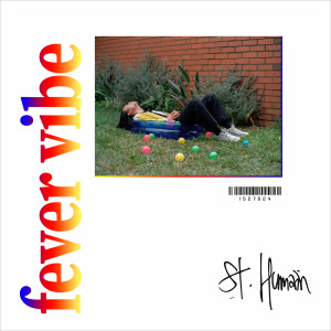 Album Fever Vibe from St. Humain