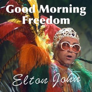 Elton John的專輯Good Morning Freedom