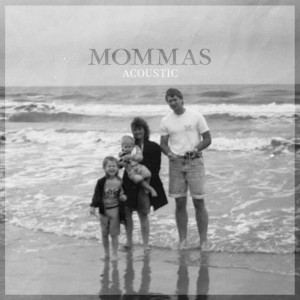 Album Mommas (Acoustic) from The Swon Brothers