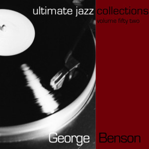 George Benson的專輯Ultimate Jazz Collections-George Benson-Vol. 52
