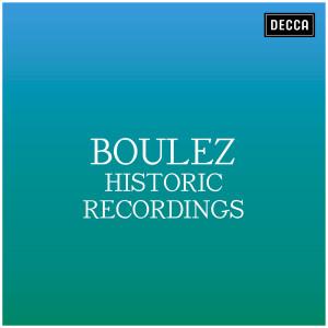 Pierre Boulez的專輯Boulez: Historic Recordings