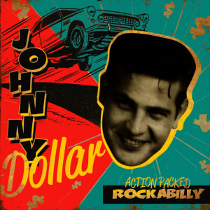 Album Action Packed Rockabilly from Johnny Dollar