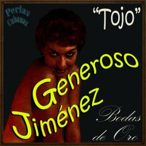 Album Perlas Cubanas: Tojo, Bodas de Oro from Generoso Jimenez