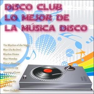 DJ In the Night的專輯Disco Club: Lo Mejor de la Música Disco