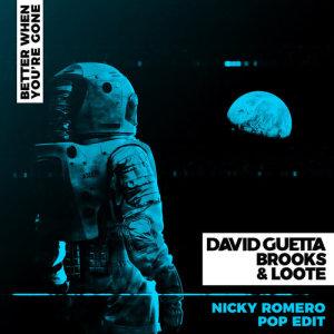David Guetta的專輯Better When You're Gone (Nicky Romero Pop Edit)