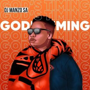 Album God's Timing from DJ Manzo SA