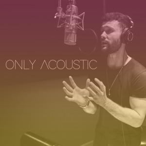 Calum Scott的專輯Only Acoustic