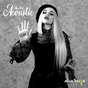 Ava Max的專輯So Am I (Analog Acoustic)