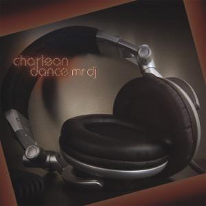 Mr DJ 2007 Charlean Dance