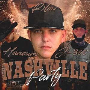 อัลบัม Nashville Party (Explicit) ศิลปิน Hansum