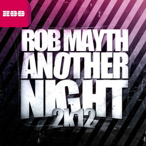 Album Another Night 2k12 from Rob Mayth