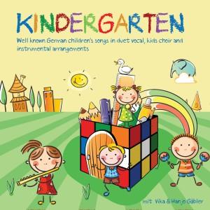 Album Kindergarten - Well Known German Children's Songs in Duet Vocal, Kids Choir and Instrumental Arrangements from Hanjo Gäbler