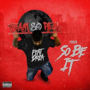 Album So Be It (Explicit) from Drea