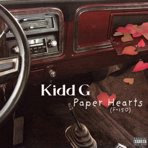Album Paper Hearts (F-150) (Explicit) from Kidd G