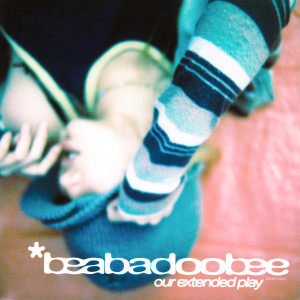 Our Extended Play (Explicit) dari beabadoobee