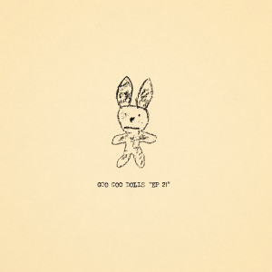 EP 21 dari The Goo Goo Dolls