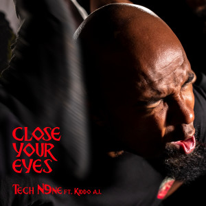 Album Close Your Eyes from Tech N9ne