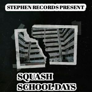 Album School Days from Squash