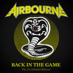 Album Back In the Game (The Un-Limited Release) from Airbourne