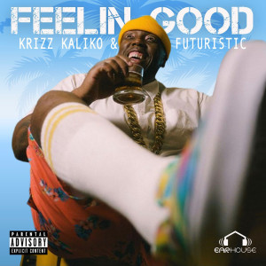 Album Feelin' Good (Explicit) from Futuristic