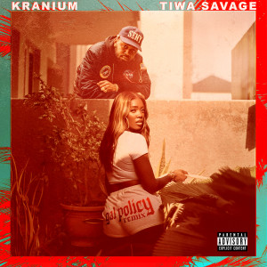 Listen to Gal Policy (Remix) [feat. Tiwa Savage] song with lyrics from Kranium