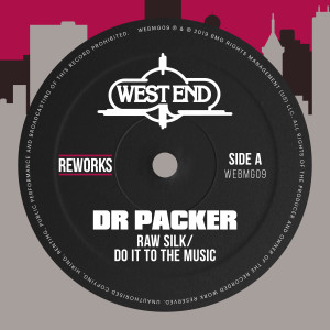 Album Do It To The Music (Dr Packer Reworks) from Raw Silk