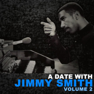 Jimmy Smith的專輯A Date With Jimmy Smith