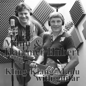 Album Kling Kleng Manu with Guitar from Hammer Hubert & Manu