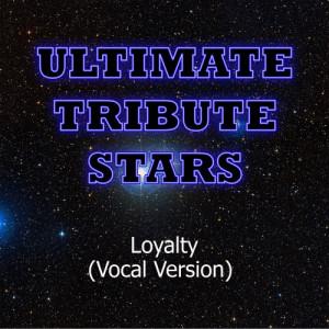 Ultimate Tribute Stars的專輯Birdman feat. Tyga & Lil Wayne - Loyalty (Vocal Version)
