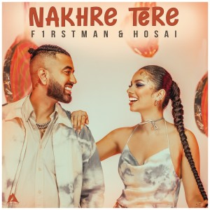 Album Nakhre Tere from F1rstman