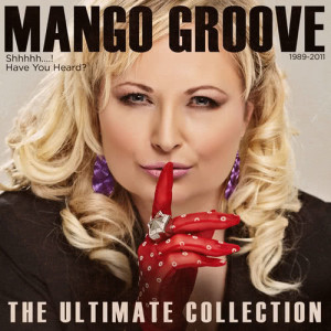 Album Shh The Ultimate Mango from Mango Groove
